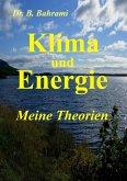 Klima und Energie, Meine Theorien (eBook, ePUB)