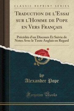 9780243983278 - Pope, Alexander: Traduction de l´Essai sur l´Homme de Pope en Vers Français - Liv