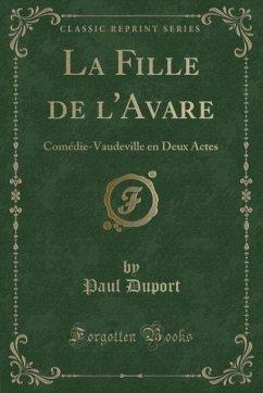 9780243984374 - Duport, Paul: La Fille de l´Avare - Liv