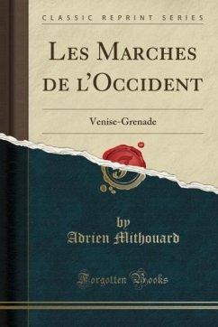 9780243982851 - Mithouard, Adrien: Les Marches de l´Occident - Liv