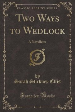9780243983636 - Ellis, Sarah Stickney: Two Ways to Wedlock - Liv