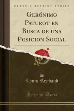 9780243985197 - Reybaud, Louis: Gerónimo Paturot en Busca de una Posicion Social (Classic Reprint) - Liv