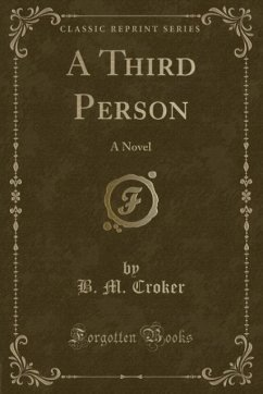 9780243980765 - Croker, B. M.: A Third Person - Liv
