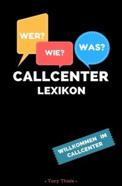 Callcenter Lexikon - Thiele, Tony