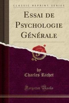9780243981458 - Richet, Charles: Essai de Psychologie Générale (Classic Reprint) - Liv