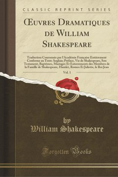 9780243984909 - Shakespeare, William: OEuvres Dramatiques de William Shakespeare, Vol. 1 - Liv
