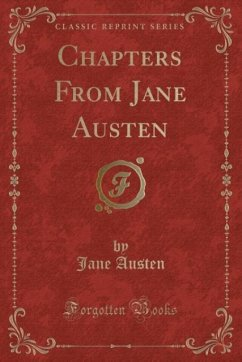 9780243982943 - Austen, Jane: Chapters From Jane Austen (Classic Reprint) - Book