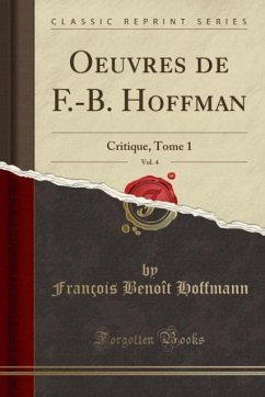 9780243981144 - Hoffmann, François Benoît: Oeuvres de F.-B. Hoffman, Vol. 4 - Liv
