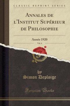 9780243983131 - Deploige, Simon: Annales de l´Institut Supérieur de Philosophie, Vol. 4 - Liv
