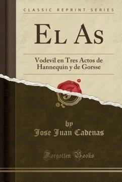 9780243987009 - Cadenas, Jose Juan: El As - Liv