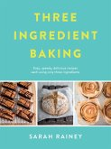Three Ingredient Baking (eBook, ePUB)