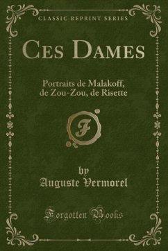 9780243982769 - Vermorel, Auguste: Ces Dames - Book