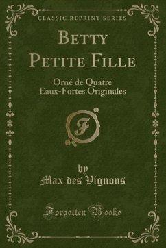 9780243982196 - Vignons, Max des: Betty Petite Fille - Book