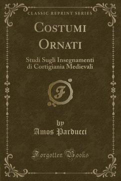 9780243984244 - Parducci, Amos: Costumi Ornati - Liv