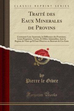 9780243986484 - Givre, Pierre le: Traité des Eaux Minerales de Provins - Liv