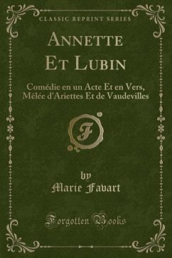 9780243986750 - Favart, Marie: Annette Et Lubin - Liv