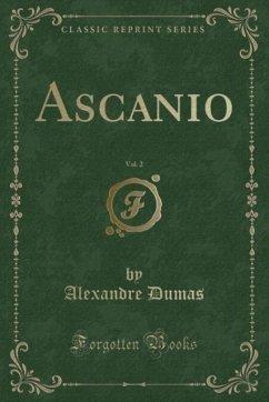 9780243983926 - Dumas, Alexandre: Ascanio, Vol. 2 (Classic Reprint) - Liv