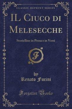 9780243982387 - Fucini, Renato: IL Ciuco di Melesecche - Book