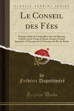 9780243983049 - Dupetitméré, Frédéric: Le Conseil des Fées - Liv