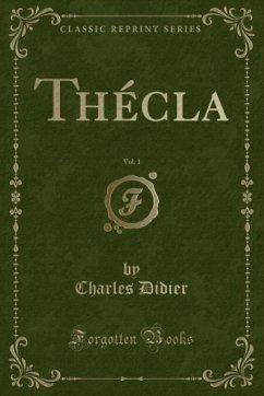 9780243985876 - Didier, Charles: Thécla, Vol. 1 (Classic Reprint) - Liv