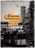 München wiederentdeckt 1912 - 1970 - Historische Filmschätze, DVD