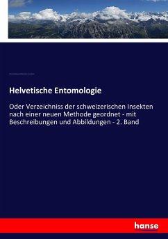 Helvetische Entomologie