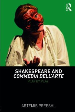 Shakespeare and Commedia Dell'arte: Play by Play - Preeshl, Artemis