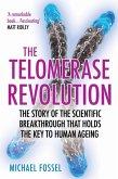The Telomerase Revolution