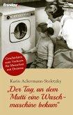 Der Tag, an dem Mutti eine Waschmaschine bekam (eBook, ePUB)