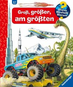 Groß, größer, am größten (Riesenbuch) - Kessel, Carola von; Nieländer, Peter