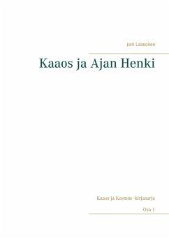 9789523395466 - Laasonen, Jani: Kaaos ja Ajan Henki - Kirja