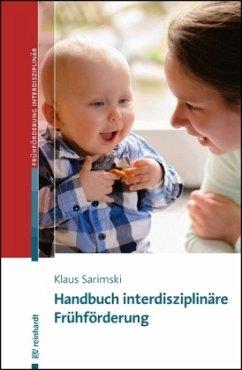 Handbuch interdisziplinäre Frühförderung - Sarimski, Klaus