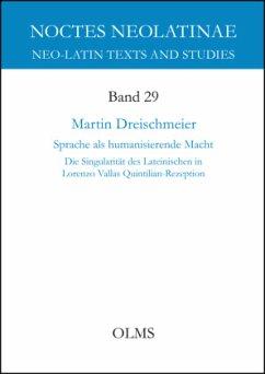 Sprache als humanisierende Macht - Dreischmeier, Martin