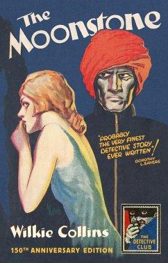 The Moonstone (Detective Club Crime Classics) (eBook, ePUB) - Collins, Wilkie
