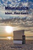 Minimalistisch leben...Raus damit (eBook, ePUB)