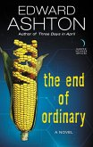 The End of Ordinary (eBook, ePUB)