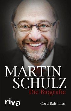 Martin Schulz (eBook, ePUB) - Balthasar, Cord