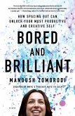 Bored and Brilliant (eBook, ePUB)
