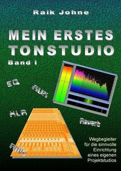 Mein erstes Tonstudio - Band I (eBook, ePUB)