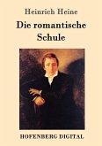 Die romantische Schule (eBook, ePUB)