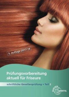 Prüfungsvorbereitung aktuell Friseurin/Friseur
