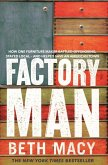 Factory Man (eBook, ePUB)