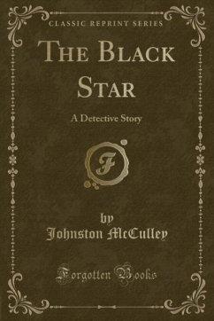 9780243989331 - McCulley, Johnston: The Black Star - Liv