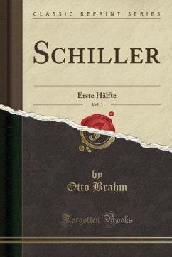 9780243993055 - Brahm, Otto: Schiller, Vol. 2 - Book
