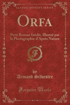 9780243991839 - Silvestre, Armand: Orfa - Book