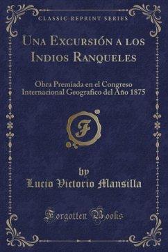 9780243989195 - Mansilla, Lucio Victorio: Una Excursión a los Indios Ranqueles - Liv