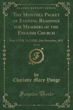 9780243993291 - Yonge, Charlotte Mary: The Monthly Packet of Evening Readings for Members of the English Church, Vol. 12 - Book