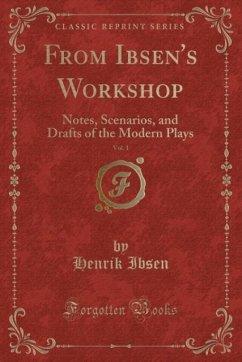 9780243987931 - Ibsen, Henrik: From Ibsen´s Workshop, Vol. 1 - Liv