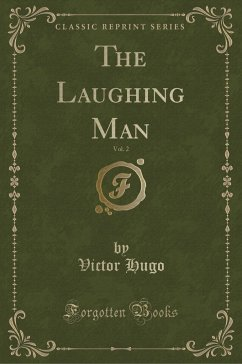 9780243991167 - Hugo, Victor: The Laughing Man, Vol. 2 (Classic Reprint) - Book