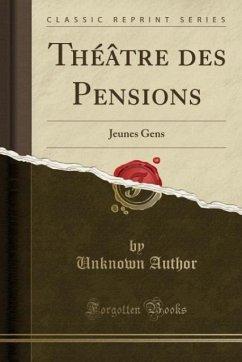 9780243993819 - Author, Unknown: Théâtre des Pensions - Book
